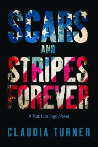 Scars and Stripes Forever Cover