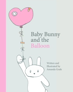 Baby Bunny and the Balloon Book